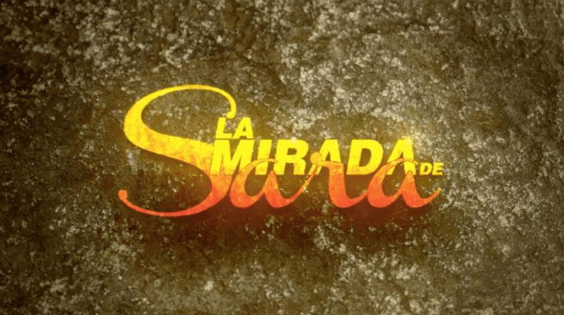 Logo Mini Serie La Mirada de Sara de Mauricio Navas Talero